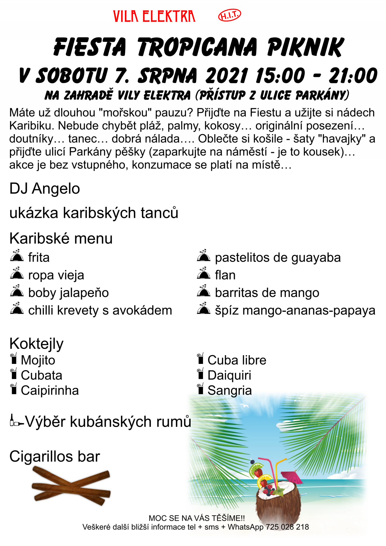 Sobota 7. 8. 2021 - Fiesta tropicana piknik